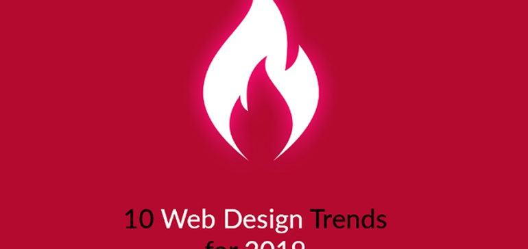 socialmediatoday.com - Mark Walker-Ford - 10 Web Design Trends That Will Take Charge in 2019 [Infographic]