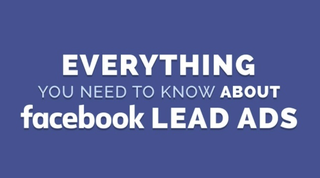 Everything You Need to Know About Facebook Lead Ads [Infographic] | Social Media Today