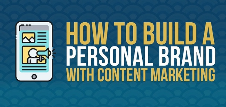 How to Build a Personal Brand with Content Marketing