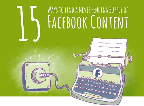15 Ways to Find Facebook Content Ideas [Infographic] | Social Media Today