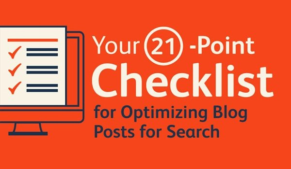 Blog SEO: 21 Step Checklist to Optimise Your Posts for Google [Infographic] | Social Media Today