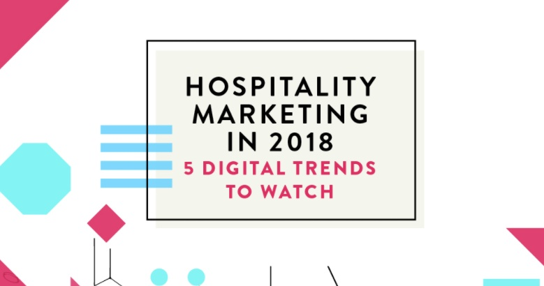 5 Digital Trends to Watch in Hospitality Marketing [Infographic] | Social Media Today