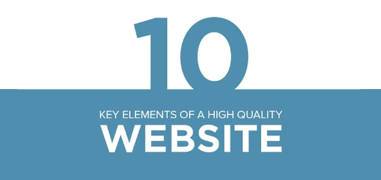 10 Key Elements of a High Quality Website [Infographic]