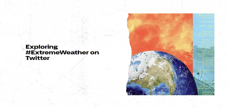 Twitter Launches New #ExtremeWeather Mini-Site to Help Maximize Climate Change Messaging - Social Media Today