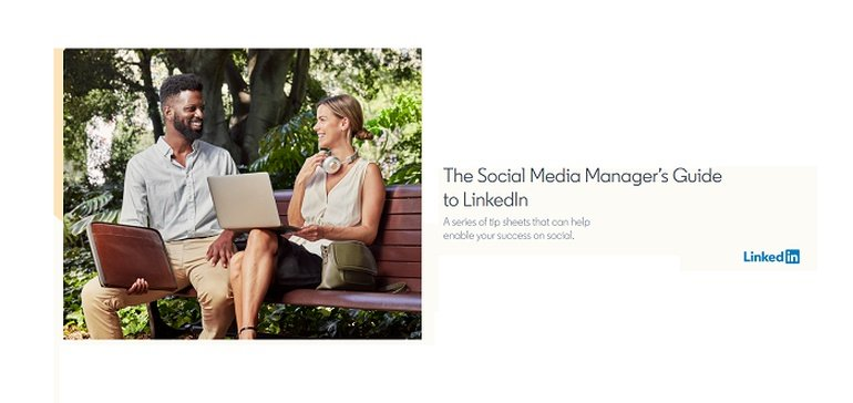LinkedIn Publishes New Guide on How to Make Best Use of its Platform