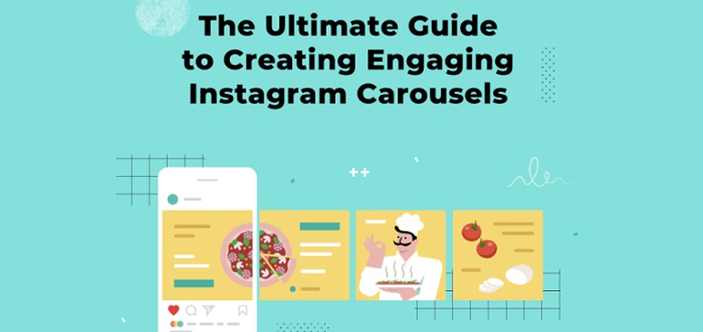 Everything You Need to Know to Create Engaging Instagram Carousels [Infographic]