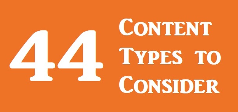 44 Content Types for Promoting Your Product, Service, Business - and Even Yourself [Infographic]
