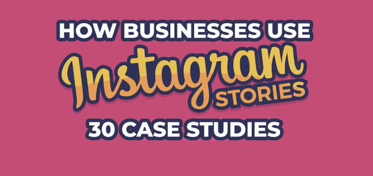 30 Ways to Use Instagram Stories to Grow Your Small Business [Infographic]