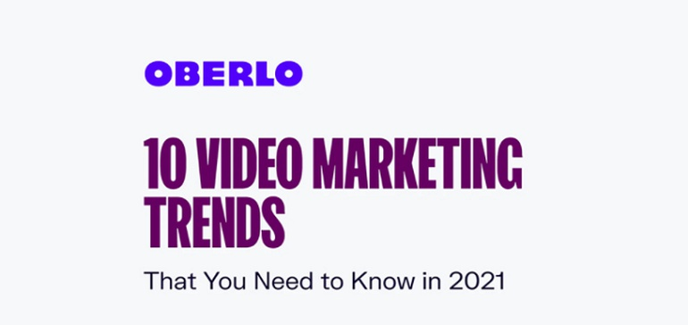 10 Video Marketing Trends to Guide Your Online Strategy in 2021 [Infographic]