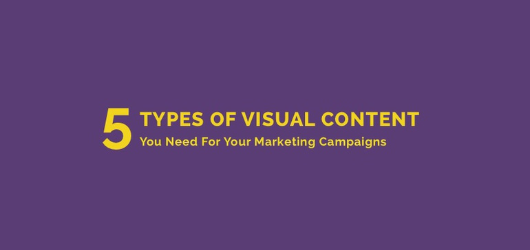5 Types of Visual Content to Include in Your Marketing Strategy [Infographic]