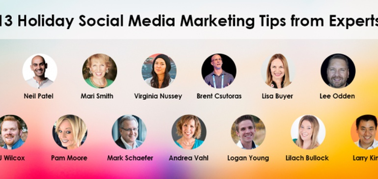 Holiday Social Media Marketing Tips from 13 Experts