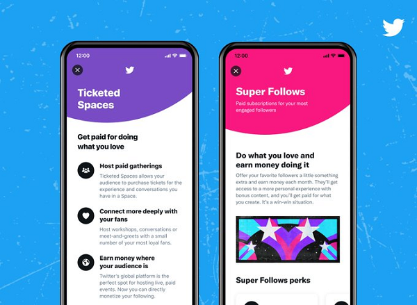 Twitter Ticketed Spaces and Super Follow