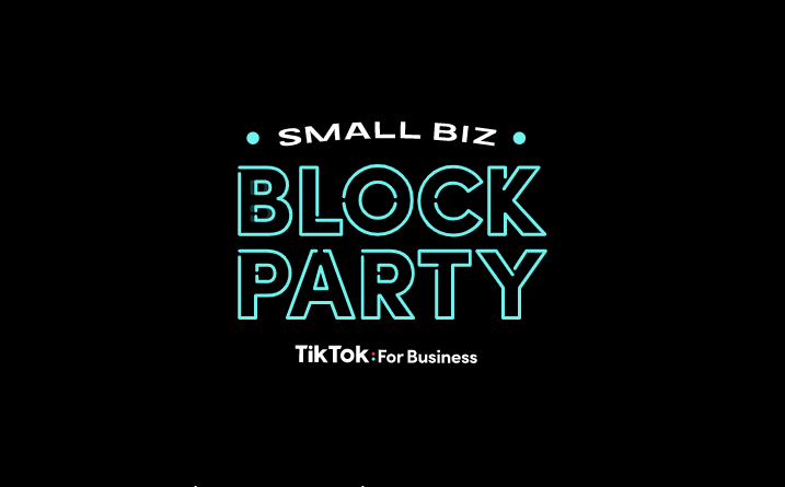 TikTok Announces 'Small Biz Block Party' Event Series to Provide Marketing Tips and Insights