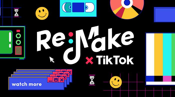 TikTok Re:Make